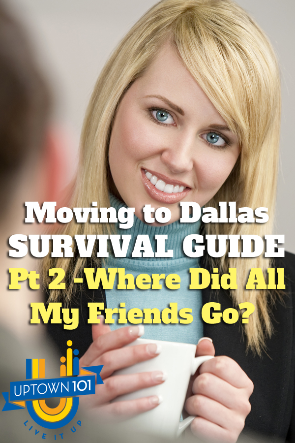 Moving to Dallas survival Guide