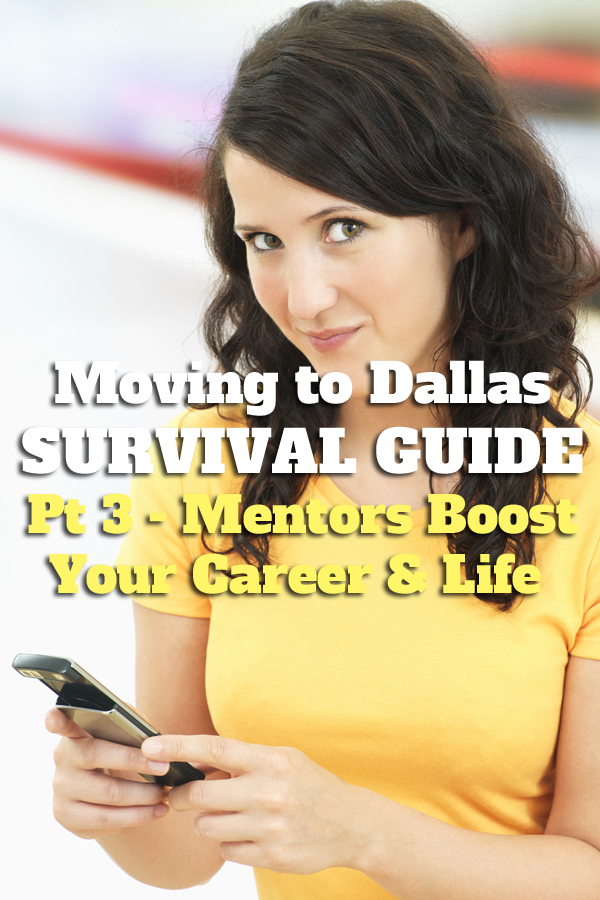 Finding a mentor in Dallas - Moving to Dallas survival guide